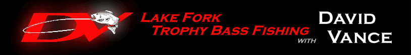 Trophy Bass Fishing on Lake Fork with David Vance